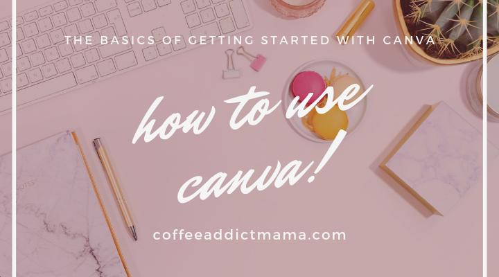 Canva 101 : how to design for free